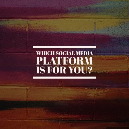 Which Social Media Platform is for You?